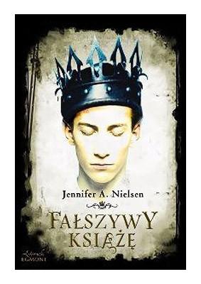 Jennifer Nielsen - Fałszywy książę