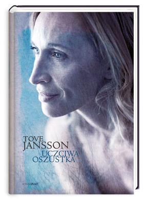 Tove Jansson - Uczciwa oszustka / Tove Jansson - Den ärliga bedragaren