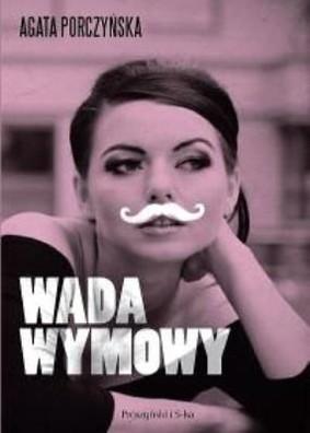 Agata Porczyńska - Wada wymowy