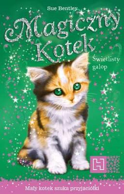 Sue Bentley - Magiczny kotek. Świetlisty galop
