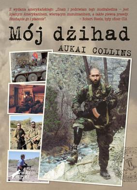 Aukai Collins - Mój dżihad
