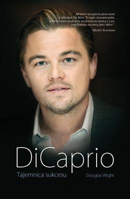 Douglas Wight - DiCaprio. Tajemnica sukcesu / Craig Douglas - Douglas Wight