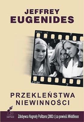 Jeffrey Eugenides - Przekleństwa niewinności / Jeffrey Eugenides - The Virgin Suicides