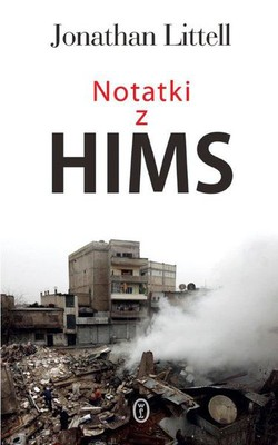 Jonathan Littell - Zapiski z Homs / Jonathan Littell - Carnets de Homs