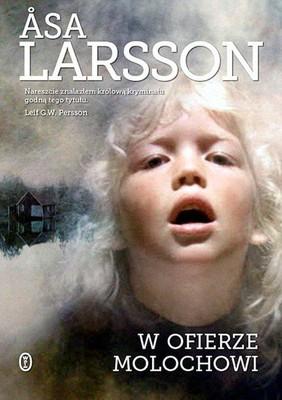 Asa Larsson - W ofierze molochowi / Asa Larsson - Till offer at Molok