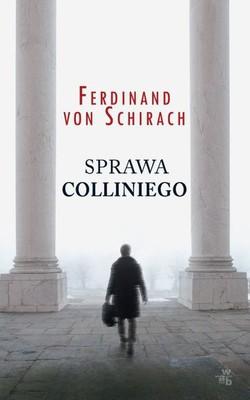 Ferdinand von Schirach - Sprawa Colliniego / Ferdinand von Schirach - Der Fall Collini