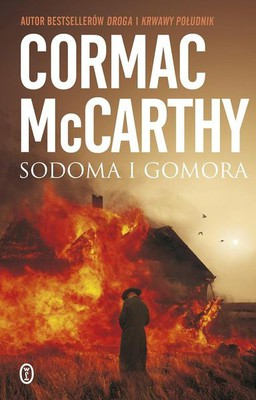 Cormac McCarthy - Sodoma i Gomora / Cormac McCarthy - Cities of the Plain