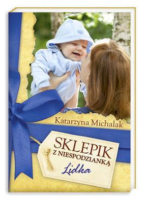 Katarzyna Michalak - Sklepik z niespodzianką. Lidka