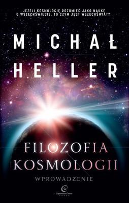 Michał Heller - Filozofia kosmologii. Wprowadzenie