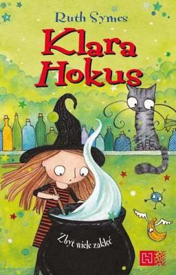 Ruth Symes - Klara Hokus. Zbyt wiele zaklęć.