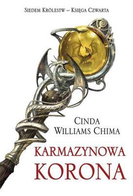 Cinda Williams Chima - Karmazynowa korona. Siedem królestw - Księga czwarta