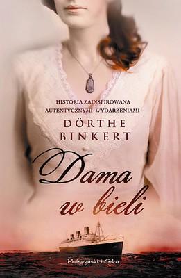 Dorthe Binkert - Dama w bieli / Dorthe Binkert - Weit übers Meer