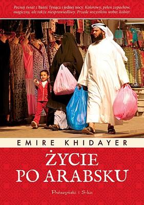 Emire Khidayer - Życie po arabsku / Emire Khidayer - Źivot po arabsky