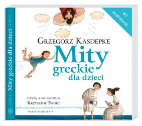Grzegorz Kasdepke - Mity greckie dla dzieci