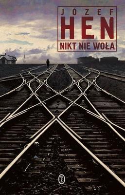 Józef Hen - Nikt nie woła