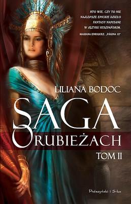 Liliana Bodoc - Saga o rubieżach. Tom 2 / Liliana Bodoc - Los días del Fuego