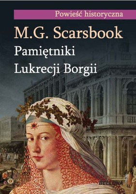 M.G. Scarsbrook - Pamiętniki Lukrecji Borgii