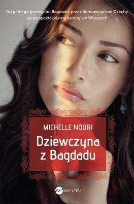 Michelle Nouri - Dziewczyna z Bagdadu / Michelle Nouri - The Girl From Baghdad