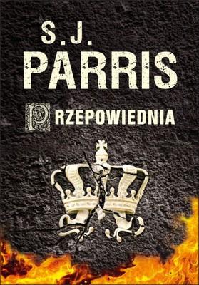 S.J. Parris - Przepowiednia
