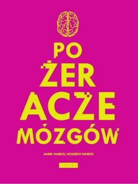 Wojciech Warecki, Marek Warecki - Pożeracze mózgów