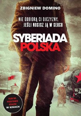 Zbigniew Domino - Syberiada Polska