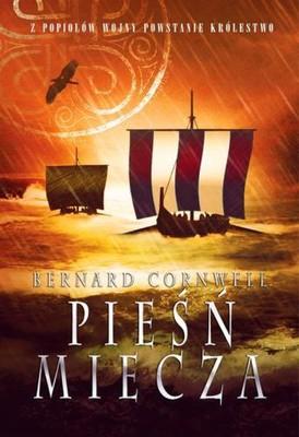 Bernard Cornwell - Pieśń miecza / Bernard Cornwell - Sword Song