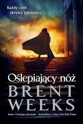 Brent Weeks - Oślepiający nóż / Brent Weeks - The Blinding Knife