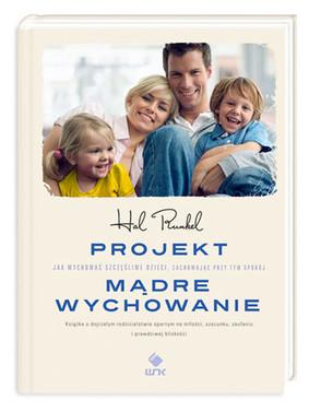 Hal Runkel - Projekt mądre wychowanie