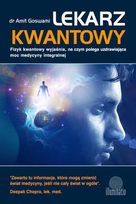 Amit Goswami - Quantum Doctor / Amit Goswami - Lekarz Kwantowy
