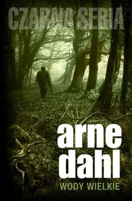 Arne Dahl - Wody wielkie / Arne Dahl - De största vatten