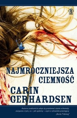 Carin Gerhardsen - Najmroczniejsza ciemność / Carin Gerhardsen - Mamma, pappa, barn