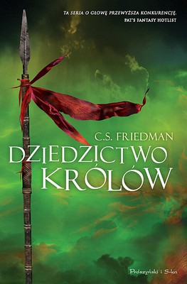 Celia Friedman - Dziedzictwo królów / Celia Friedman - Legacy of Kings