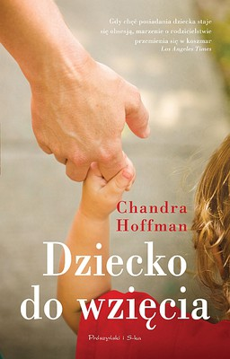 Chandra Hoffman - Dziecko do wzięcia / Chandra Hoffman - Chosen