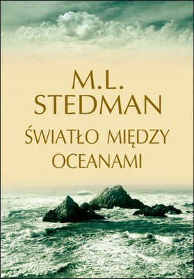 M.L. Stedman - Światło między oceanami / M.L. Stedman - The Light Between Oceans