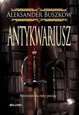 Aleksander Buszkow - Antykwariusz / Aleksander Buszkow - El Anticuario
