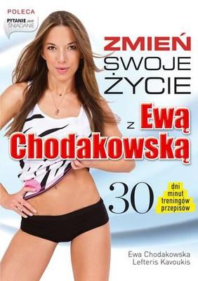 Ewa Chodakowska, Lefteris Kavoukis - Zmień swoje życie z  Ewą Chodakowską