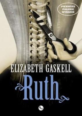 Elizabeth Gaskell - Ruth