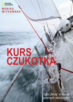 Monika Witkowska - Kurs Czukotka