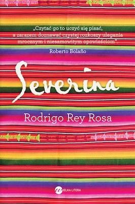 Rodrigo Rey Rosa - Severina / Rodrigo Rey Rosa - Severine