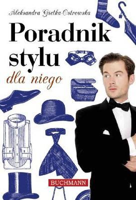 Aleksandra Gietka-Ostrowska - Poradnik stylu dla niego