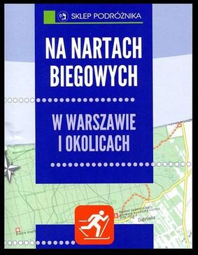 Anna Haman - Na nartach biegowych w Warszawie i okolicach