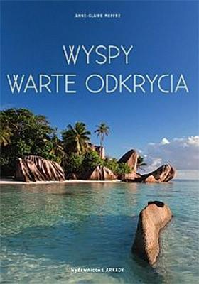 Anne-Claire Meffre - Wyspy warte odkrycia