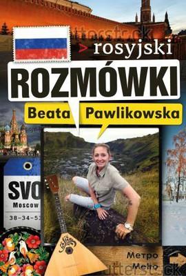 Beata Pawlikowska - Rozmówki. Rosyjski