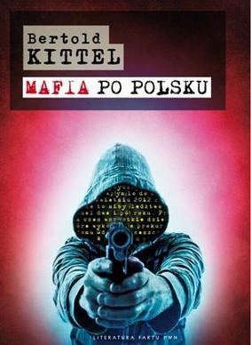 Bertold Kittel - Mafia po polsku