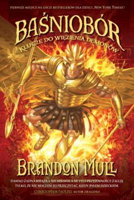Brandon Mull - Baśniobór. Klucze do więzienia demonów / Brandon Mull - Fablehaven: Keys to the Demon Prison