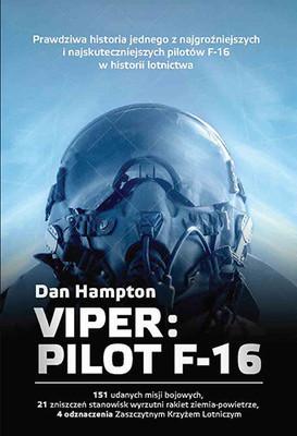 Dan Hampton - Viper. Pilot F-16