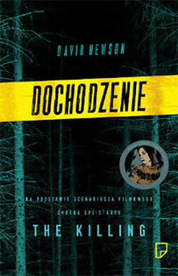 David Hewson - Dochodzenie / David Hewson - The Killing