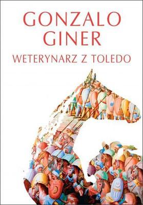 Gonzalo Giner - Weterynarz z Toledo / Gonzalo Giner - El Sanador De Caballos