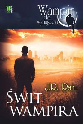 J.R. Rain - Świt Wampira / J.R. Rain - Vampire Dawn