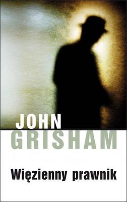 John Grisham - Więzienny prawnik / John Grisham - The Racketeer